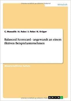 Balanced Scorecard - Angewandt an Einem Fiktiven Beispielunternehmen