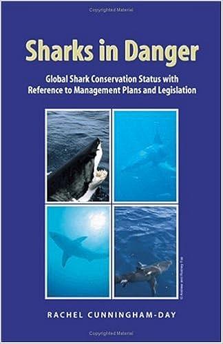Book Sharks in Danger: Global Shark Conservation Status with Reference to Management Plans and Legislation: v. 1