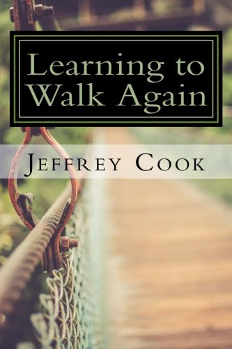 Learning to Walk Again: Rethinking Just About Everything I Know