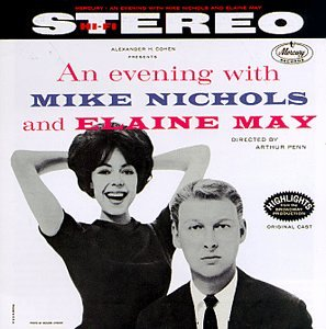 An Evening With Mike Nichols And Elaine May (Original Cast Recording)