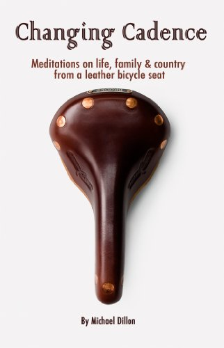 Changing Cadence: Meditations on Life, Family and Country from a Leather Bicycle Seat