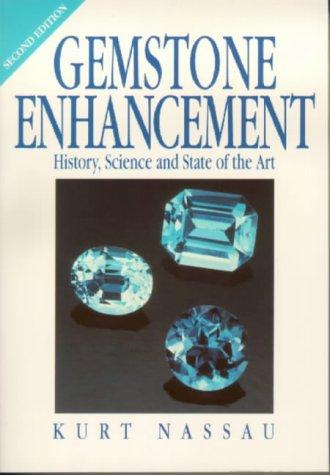 Gemstone Enhancement, Second Edition (Nassau Natural)