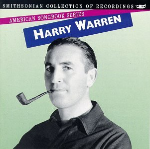 Harry Warren: American Songbook Series