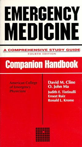 Book cover from Emergency Medicine: A Comprehensive Study Guide 4/e, Companion Handbookby Judith Tintinalli