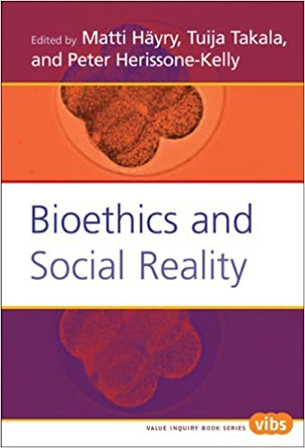 Bioethics and Social Reality (Value Inquiry Book Series / Values in Bioethics) by Matti Hayry (2005-01-01)