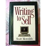 Writing to Sell, Scott Meredith, 0898797500