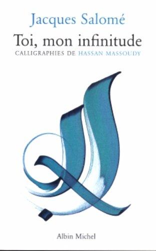 Toi, Mon Infinitude (Collections Spiritualites) (French Edition)