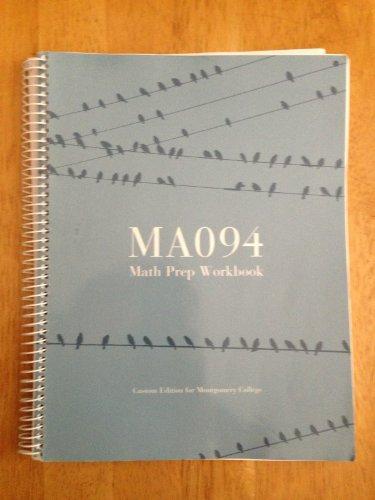 Ma 094 Math Prep Workbook (Custom Edition for Montgomery College)