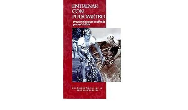 Entrenar con pulsometro (Biblioteca Polar Pulsometro): 9788487812231 ...