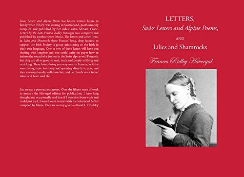 Letters, Swiss Letters and Alpine Poems, and Lilies and Shamrocks (Annotated)