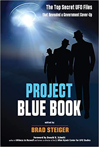 Project Blue Book: The Top Secret UFO Files that Revealed a