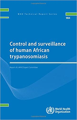 Control and Surveillance of Human African Trypanosomiasis (WHO Technical Report)