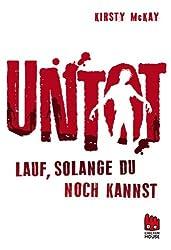 Untot - Lauf, solange du noch kannst (German Edition)