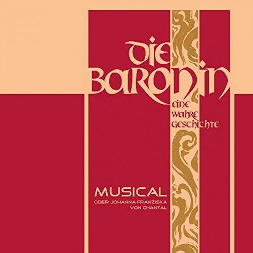 Die Baronin, Vol. 1 (Eine wahre Geschichte)