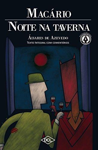 Noite na Taverna e Macário - Volume 1. Coleção Grandes Nomes da Literatura