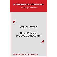 Hilary Putnam, l'héritage pragmatiste (Philosophie de la connaissance) (French Edition)