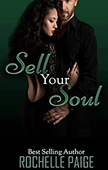 Sell Your Soul (Body & Soul Book 3) by [Paige, Rochelle]