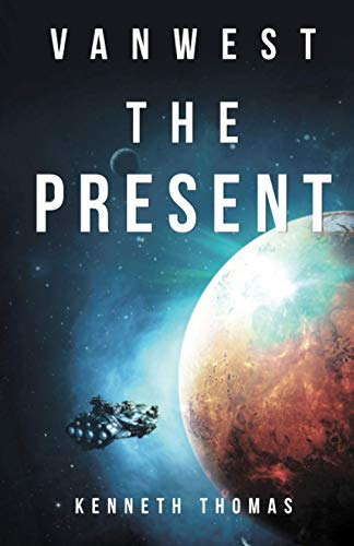 Book Cover: VanWest The Present: VanWest Series