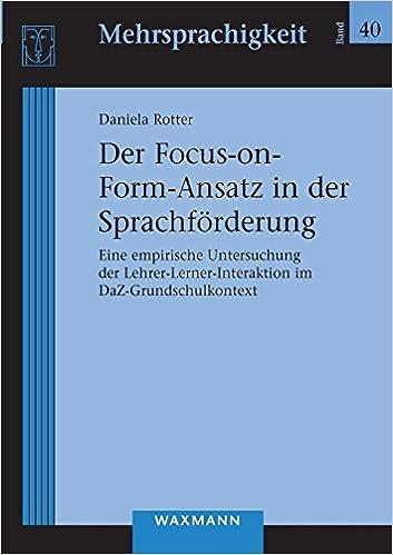 Der Focus-on-Form-Ansatz in der Sprachförderung Mehrsprachigkeit ...