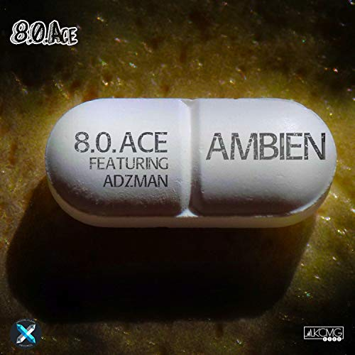 Ambien (feat. Adzman) [Explicit] (Best Sleep Aid For Insomnia)