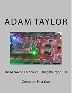 The Zynq Book Tutorials for Zybo and ZedBoard: Louise H Crockett