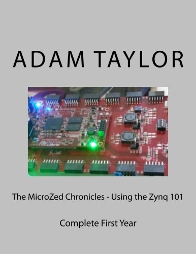 The Zynq Book Tutorials for Zybo and ZedBoard by Louise H