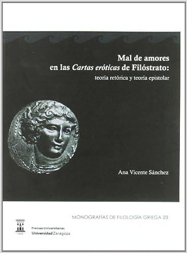 Mal de amores en las Cartas eróticas de Filóstrato: teoría ...