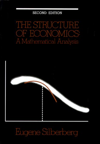 The Structure of Economics: A Mathematical Analysis