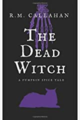 The Dead Witch (Pumpkin Spice Tales) Paperback