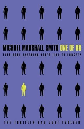 One of Us written by Michael Marshall Smith