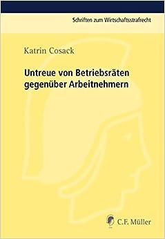 Book Untreue von Betriebsräten gegenüber Arbeitnehmern