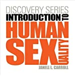 [(Discovery Series: Human Sexuality)] [Author: Janell L. Carroll] published on (April, 2012)