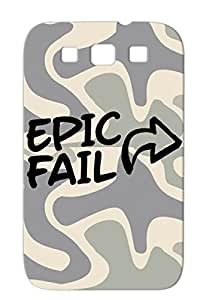 Epic Fail Provocative Funny Legendary Awesome Geek Quote Humor Attitude Do Shit Statement Cool Black Cover Case For Sumsang Galaxy S3