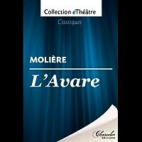 l'Avare - Molière (eThéâtre) (French Edition)