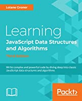 Learning JavaScript Data Structures and Algorithms, 3rd Edition Front Cover