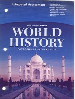 Integrated Assessment (McDougal Littell World History Patterns of Interaction)