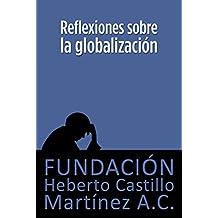 Reflexiones sobre la globalización (Spanish Edition)