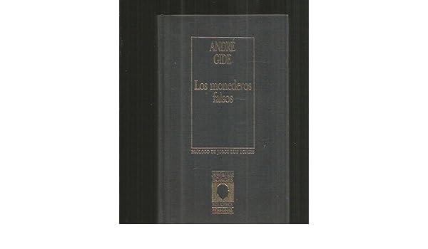 Los monederos falsos: André ; Gómez de la Serna, Julio ...