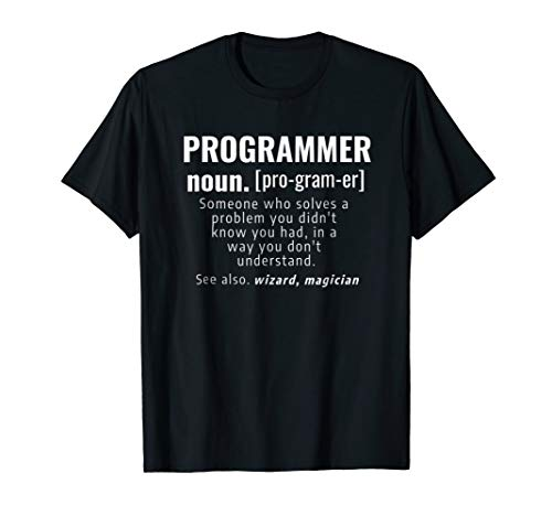 Funny Programmer Meaning T-Shirt - Noun Definition