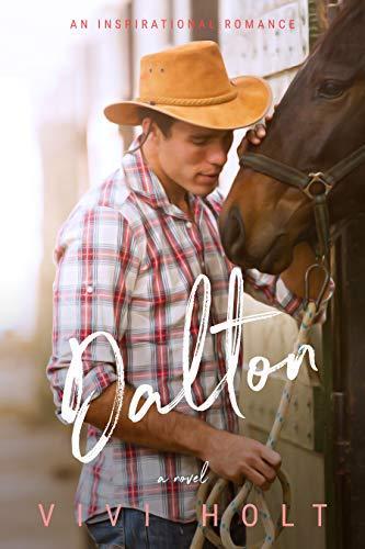 Dalton (Cotton Tree Ranch Book 1)