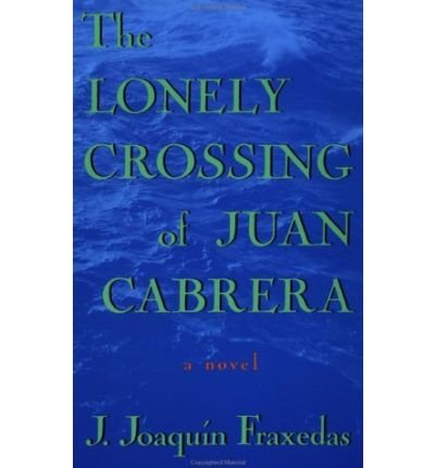the lonely crossing of juano Are you sure you want to remove the lonely crossing of juan cabrera from your list.