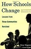 How Schools Change