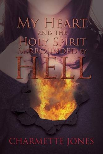 - My Heart and the Holy Spirit - Surrounded by Hell
