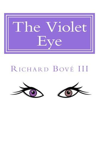Download The Violet Eye (The Iris Saga) (Volume 1) pdf
