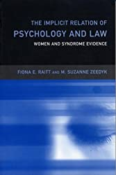 The Implicit Relation of Psychology and Law: Women and Syndrome Evidence (Critical Psychology Series)