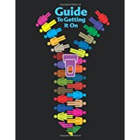 The Guide to Getting It On