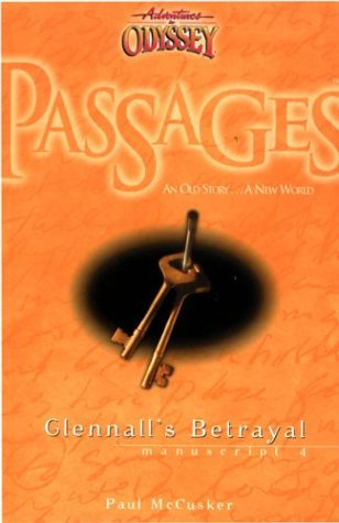 Glennall's Betrayal (Adventure in Odyssey)