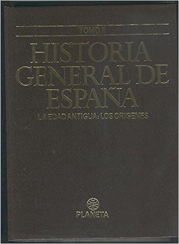 Historia General de España volumen 02: La edad antigua: Los ...