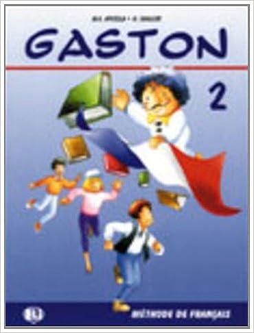 En ligne téléchargement Gaston. Tome 2, livre de l'élève pdf, epub ebook