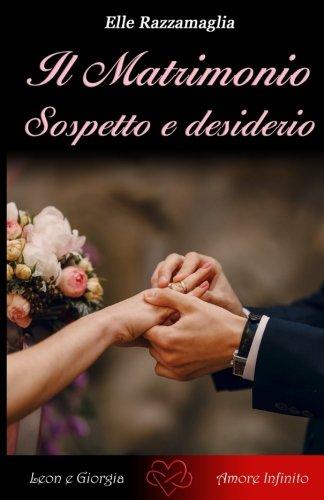 Il Matrimonio Sospetto e desiderio